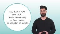 ትምህርቲ ቋንቋ እንግሊዝ፡ Tell, Say, Speak, Talk ዝብላ ቃላት ኣብ ከመይ ኩነታትን መዓስ ንጥቀመለን።
