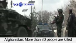 VOA60 World PM - 30 Killed, Dozens Wounded In Afghan Hospital Attack