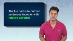 Everyday Grammar: Relative Adverbs