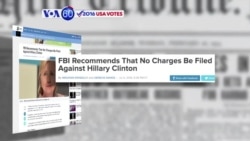 VOA60 Elections- FBI recommends no criminal charges against Democrat Hillary Clinton