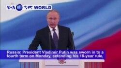 VOA60 World PM - Russia's Putin Begins Fourth Term