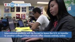VOA60 America - U.S. to require international students to be on campus in person for classes this fall or lose their immigration status