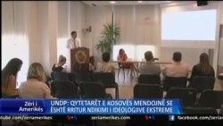UNDP: Ndikimi i ideologjive radikale në Kosovë