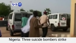 VOA60 Africa - Three suicide bombers struck in separate attacks in the Nigerian city of Damaturu - October 8, 2015