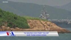 TQ ngưng cho phép tàu Mỹ ghé thăm Hong Kong